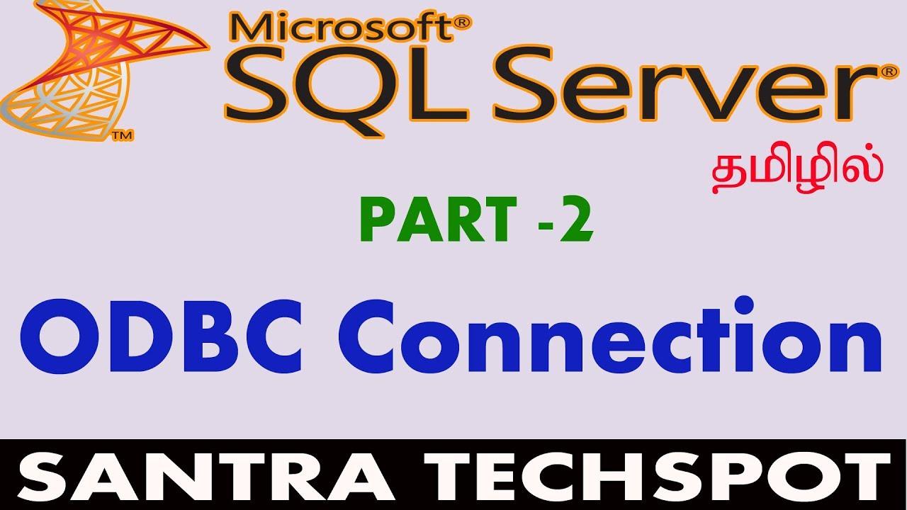 #2 | Creating ODBC Connection for SQL Server Database in tamil | SQL Server  Tutorial