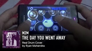 Real Drum M2M The Day You Went Away.mp3