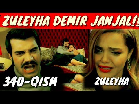 ZULEYHA 340-QISM O'ZBEK TILIDA TURK SERIALI  ЗУЛЕЙХА 340-КИСМ УЗБЕК ТИЛИДА ТУРК СЕРИАЛИ