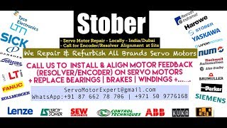 Stober Repair Health Check Run Test of Servo Motors Encoders EEncoder Alignment