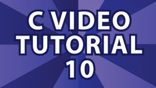 C Video Tutorial 10