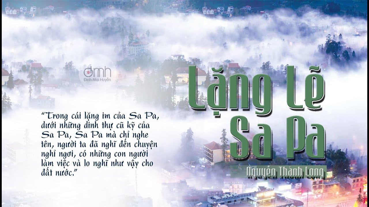 [Đọc Truyện] LẶNG LẼ SA PA | Nguyễn Thành Long