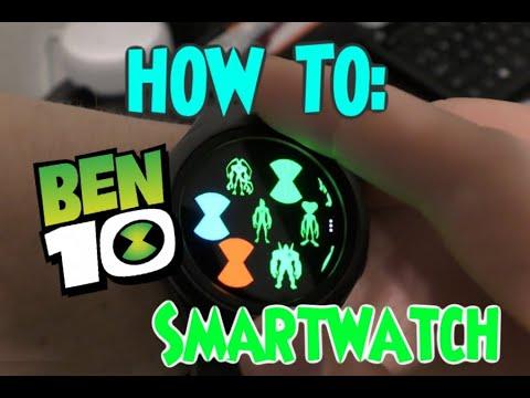 How To: Ben 10 Smartwatch!!!