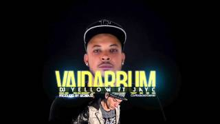 DJ Yellow ft. Jay C - Vai Dar Bum (Lyric Video)