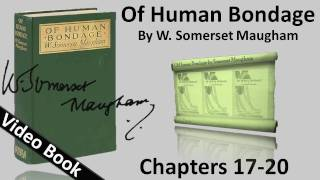 Chs 017-020 - Of Human Bondage by W. Somerset Maugham(, 2012-02-06T16:35:42.000Z)