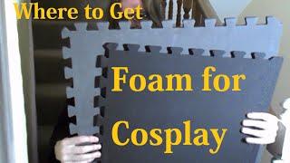 Cosplay - Where to get EVA Foam