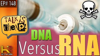 TALK IS CHEAP [EP148] RNA vs DNA