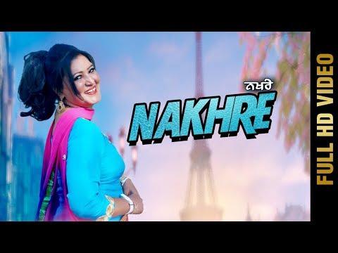 NAKHRE (Full Video) | SIMRAN MAAN | Latest Punjabi Songs 2018