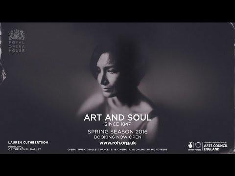 Royal Opera House Spring 2016 - Art and Soul