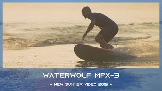 E-Surfer waterwolf mpx-3 - new summer video 2015 -
