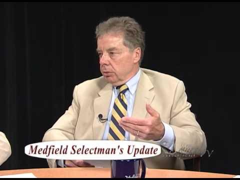 Medfield Selectman's Update: Pete Peterson & Max Bowen (6/14)