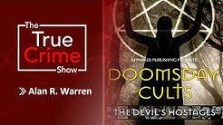 DOOMSDAY CULTS | DANGEROUS CULTS AND THE REASONS PEOPLE JOIN |THE TRUE CRIME SHOW EPISODE 1