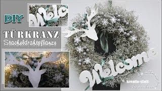 DIY - Kranz Stacheldrathpflanze Elch Nordisch / Wreath Silver Cushion Bush Elk Nordic