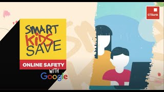 SKS Online Safety Class with Google powered by Smart Kids Save Account