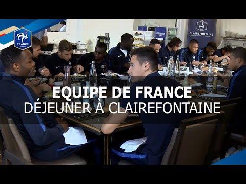 Equipe de France, Dernier déjeuner à Clairefontaine, reportage I FFF 2017