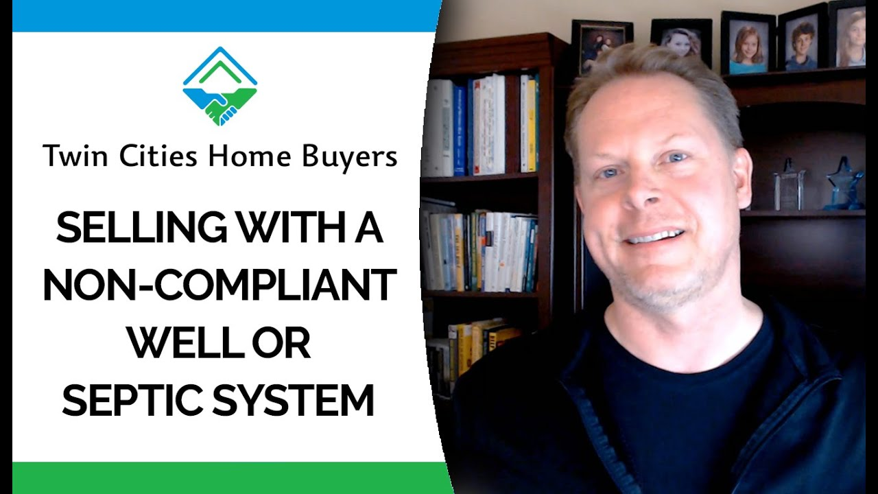How to Sell a Home With a Non-Compliant Well or Septic System