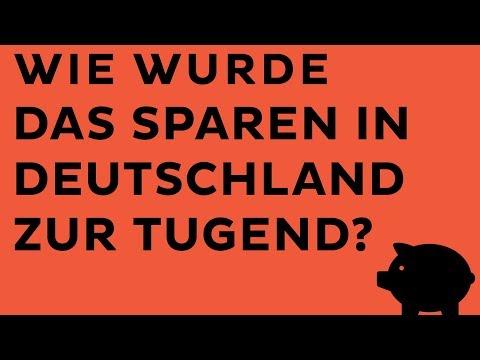 Wie wurde das Sparen in Deutschland zur Tugend?