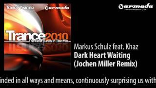 Markus Schulz Feat. Khaz Dark Heart Waiting Jochen Miller Remix
