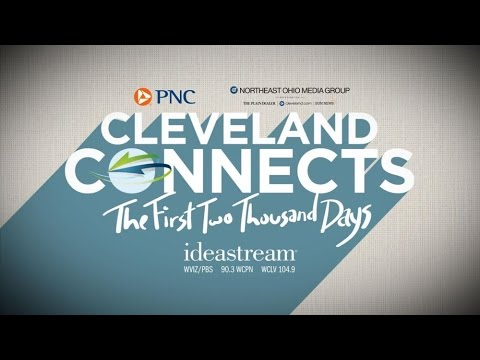 Cleveland Connects: The First 2000 Days - Progress and Future