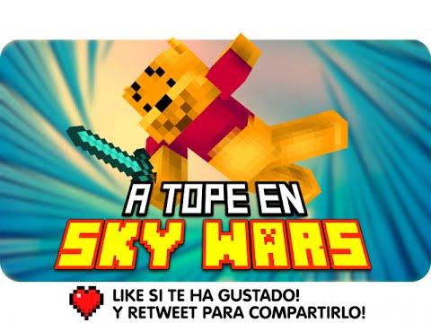 A TOPE EN SKY WARS! | Minecraft Skywars con Luh