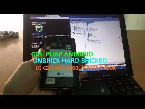 unbrick Hard Bricked Qualcomm Qhsusb 9008 mode LG G3 Cat6 F460
