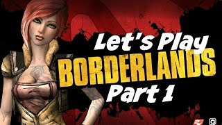 Let's Play: Borderlands - Part 1 - No Commentary (Xbox One Gameplay)