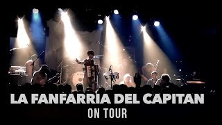La Fanfarria del Capitán - on Tour!