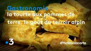 Gastronomie : la tourte aux pommes de terre, le goût du terroir alpin - Météo à la carte