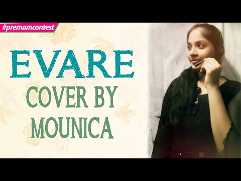 Evare - Cover By Mounica  ♪♪ #premamcontest
