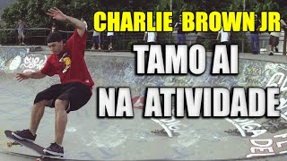 ATIVIDADE TAMO BAIXAR BROWN JR NA AI CHARLIE