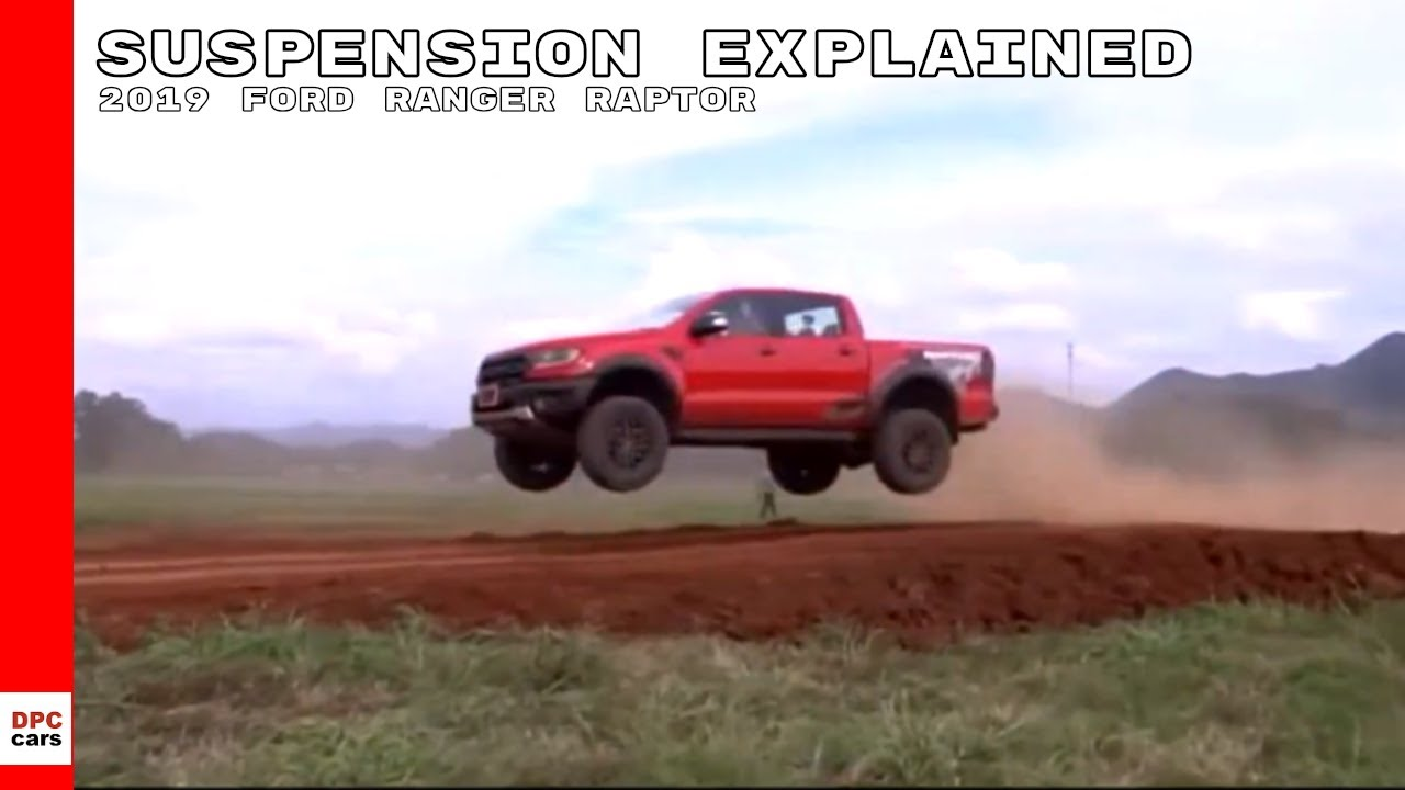 2019 Ford Raptor >> 2019 Ford Ranger Raptor Off Road Suspension Explained - YouTube