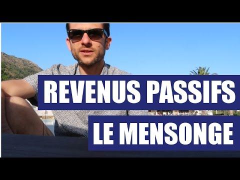 REVENU PASSIF : LE MENSONGE DES VENDEURS DE REVE