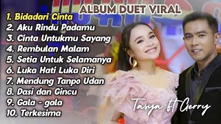 Bidadari Cinta Album Duet Viral Tasya Rosmala Ft Gerry Mahesa Brodin Om Aurora Dan Ageng MP3