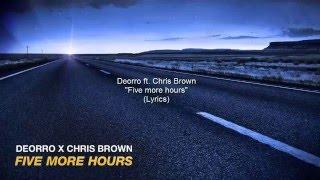 deorro ft chris brown five more hours lyrics