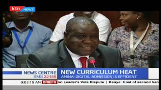Ministry of Education reacquires KSH 3.5 B to complete the rule out of the new 2-6-6-3 curriculum