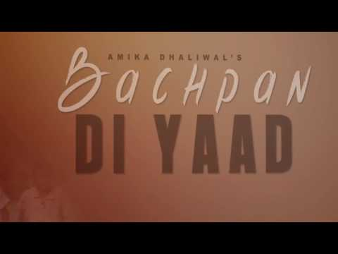 Bachpan Di Yaad (Motion Poster) Amika...