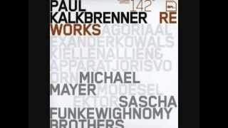 Paul Kalkbrenner - Feature Me (Michael Mayer remix)