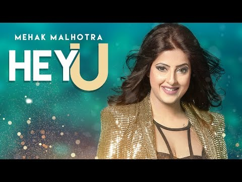Hey U: Mehak Malhotra Ft. Enzo (Official Video Song) Shabby Singh | Latest Punjabi Songs 2018