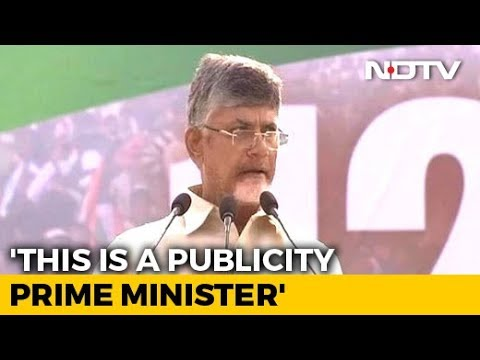 """Narendra Modi Is Publicity PM, Not Performing PM"": Chandrababu Naidu"