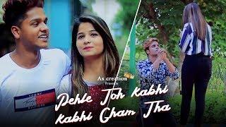 Pehle Toh Kabhi Kabhi Gham Tha | Wakt Sabka Badalta Hai | As CREATION