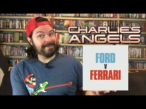 Charlie's Angels (2019) and Ford V Ferrari Movie Reviews! (Spoiler Free!)