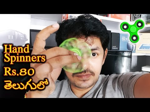 Fidget Hand Spinner rs.80 to 500 || in Telugu || Tech-Logic