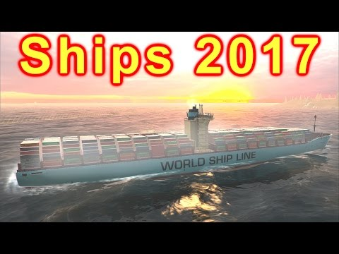Ships 2017 - First Look Gameplay 4K