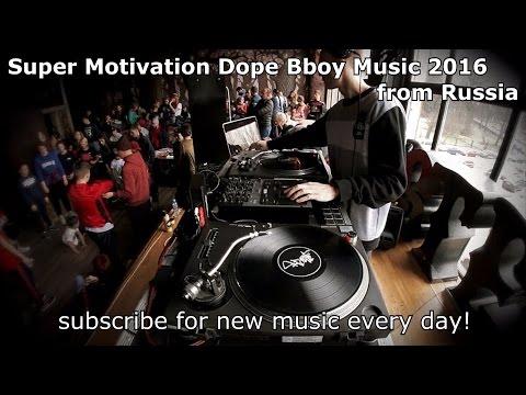Bboy breaks. Super Motivation Bboy Music 2016.  Dj leg1oner.