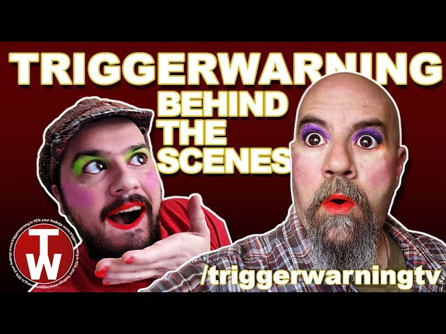 Trigger Warning: BEHIND THE SCENES!