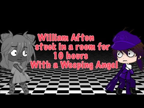 Download William Afton stuck in a room with a Weeping Angel for 10 hours ||Original Idea||