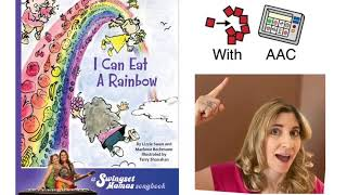 Colors of the Rainbow AAC Sing along:  COLORS & CORE Vocab - EAT, ALL, LOVE/LIKE, UP.  w/Lesson Plan