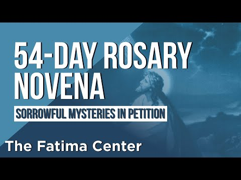 54-Day Rosary Novena:  The Sorrowful Mysteries in Petition