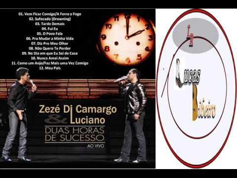 ZEZE DI CAMARGO E LUCIANO 2009 DUAS HORAS DE SUCESSO