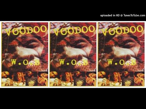 Voodoo - W.O.B (1995) Full Album